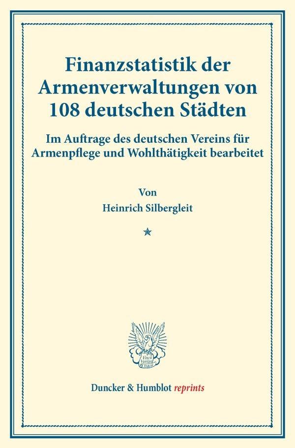 Abbildung von Silbergleit   Finanzstatistik der Armenverwaltungen von 108 deutschen Städten.   2016