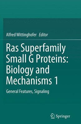 Abbildung von Wittinghofer   Ras Superfamily Small G Proteins: Biology and Mechanisms 1   Softcover reprint of the original 1st ed. 2014   2016