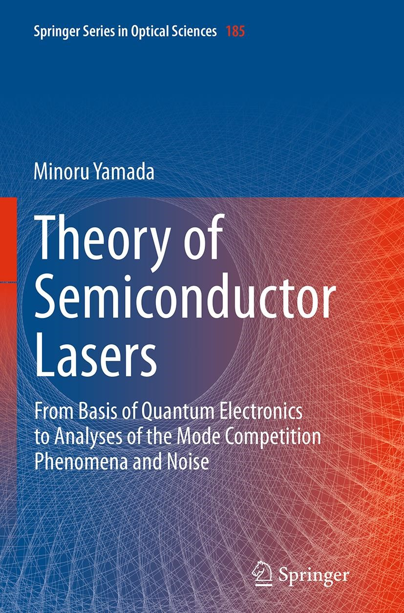 Abbildung von Yamada   Theory of Semiconductor Lasers   Softcover reprint of the original 1st ed. 2014   2016