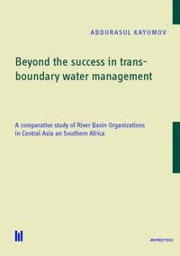 Abbildung von Kayumov | Beyond the success in transboundary water management | 2016