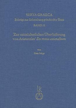 Abbildung von Isépy | Zur mittelalterlichen Überlieferung von Aristoteles' De motu animalium | 2016 | Die Bedeutung der Übersetzung ... | 31