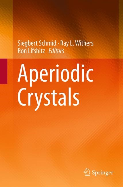 Abbildung von Schmid / Withers / Lifshitz | Aperiodic Crystals | Softcover reprint of the original 1st ed. 2013 | 2016