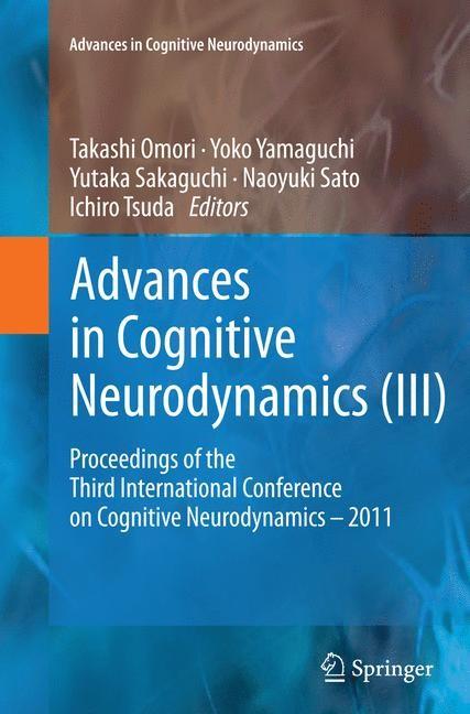 Abbildung von Yamaguchi | Advances in Cognitive Neurodynamics (III) | Softcover reprint of the original 1st ed. 2013 | 2016