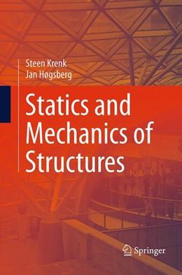Abbildung von Krenk / Høgsberg | Statics and Mechanics of Structures | Softcover reprint of the original 1st ed. 2013 | 2016