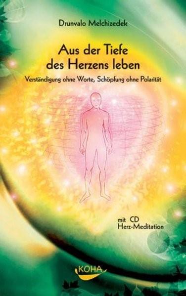 Abbildung von Melchizedek | Aus der Tiefe des Herzens leben | 2004