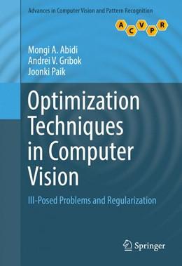 Abbildung von Abidi / Gribok   Optimization Techniques in Computer Vision   1. Auflage   2017   beck-shop.de