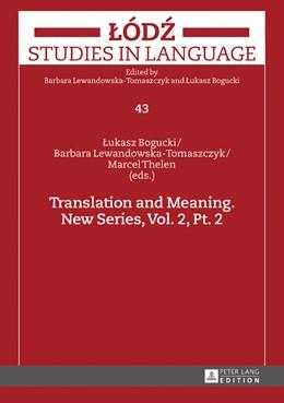 Abbildung von Bogucki / Lewandowska-Tomaszczyk / Thelen | Translation and Meaning. New Series, Vol. 2, Pt. 2 | 2016