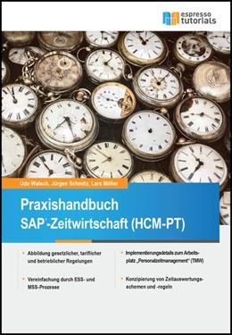Abbildung von Schmitz / Walsch / Möller | Praxishandbuch SAP-Zeitwirtschaft (HCM-PT) | 2016