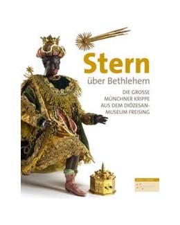 Abbildung von Dommuseum Hildesheim | Stern über Bethlehem | 2016 | Die Große Münchner Krippe aus ...