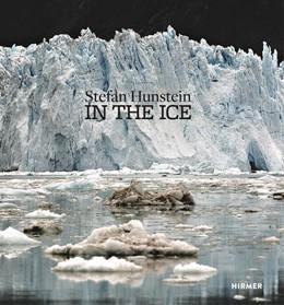 Abbildung von Hunstein | In The Ice | 1. Auflage | 2016 | beck-shop.de
