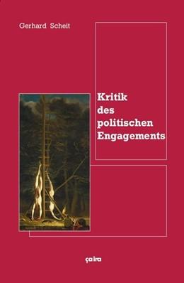 Abbildung von Scheit   Kritik des politischen Engagements   2016
