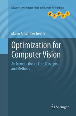 Abbildung von Treiber | Optimization for Computer Vision | Softcover reprint of the original 1st ed. 2013 | 2016 | An Introduction to Core Concep...