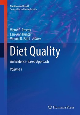 Abbildung von Preedy / Hunter / Patel   Diet Quality   Softcover reprint of the original 1st ed. 2013   2016   An Evidence-Based Approach, Vo...