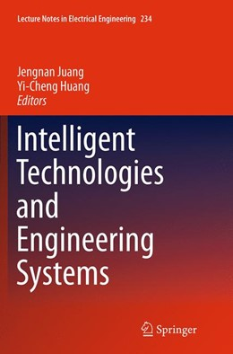Abbildung von Juang / Huang | Intelligent Technologies and Engineering Systems | Softcover reprint of the original 1st ed. 2013 | 2016 | 234