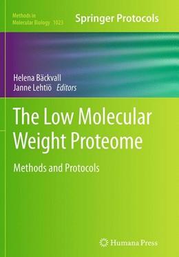 Abbildung von Bäckvall / Lehtiö | The Low Molecular Weight Proteome | Softcover reprint of the original 1st ed. 2013 | 2016