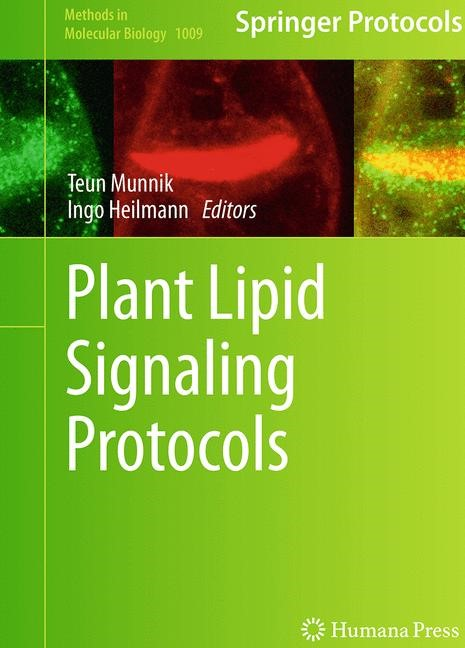 Abbildung von Munnik / Heilmann   Plant Lipid Signaling Protocols   Softcover reprint of the original 1st ed. 2013   2016