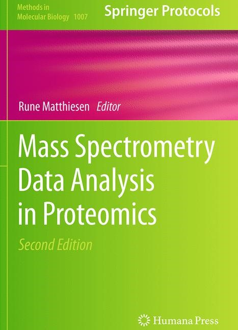 Abbildung von Matthiesen | Mass Spectrometry Data Analysis in Proteomics | Softcover reprint of the original 2nd ed. 2013 | 2016
