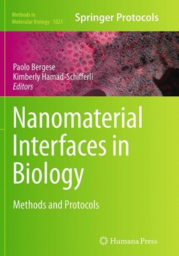 Abbildung von Bergese / Hamad-Schifferli | Nanomaterial Interfaces in Biology | Softcover reprint of the original 1st ed. 2013 | 2016 | Methods and Protocols | 1025
