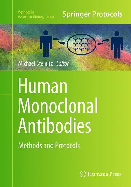 Abbildung von Steinitz | Human Monoclonal Antibodies | Softcover reprint of the original 1st ed. 2014 | 2016