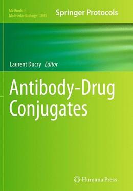 Abbildung von Ducry | Antibody-Drug Conjugates | Softcover reprint of the original 1st ed. 2013 | 2016