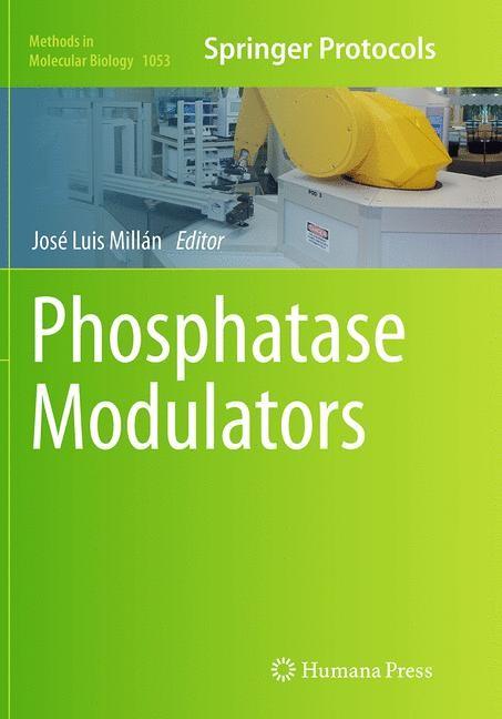 Abbildung von Millán | Phosphatase Modulators | Softcover reprint of the original 1st ed. 2013 | 2016