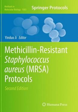 Abbildung von Ji   Methicillin-Resistant Staphylococcus Aureus (MRSA) Protocols   Softcover reprint of the original 2nd ed. 2014   2016   1085