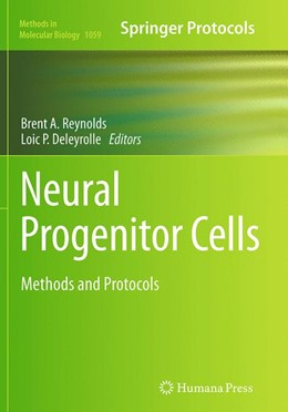 Abbildung von Reynolds / Deleyrolle | Neural Progenitor Cells | Softcover reprint of the original 1st ed. 2013 | 2016 | Methods and Protocols | 1059
