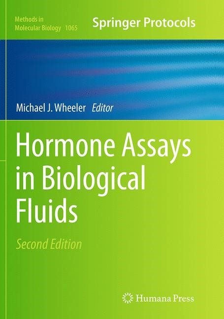 Abbildung von Wheeler | Hormone Assays in Biological Fluids | Softcover reprint of the original 2nd ed. 2013 | 2016