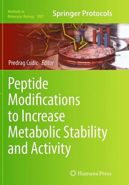 Abbildung von Cudic | Peptide Modifications to Increase Metabolic Stability and Activity | Softcover reprint of the original 1st ed. 2013 | 2016 | 1081