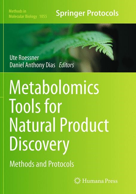 Abbildung von Roessner / Dias | Metabolomics Tools for Natural Product Discovery | Softcover reprint of the original 1st ed. 2013 | 2016