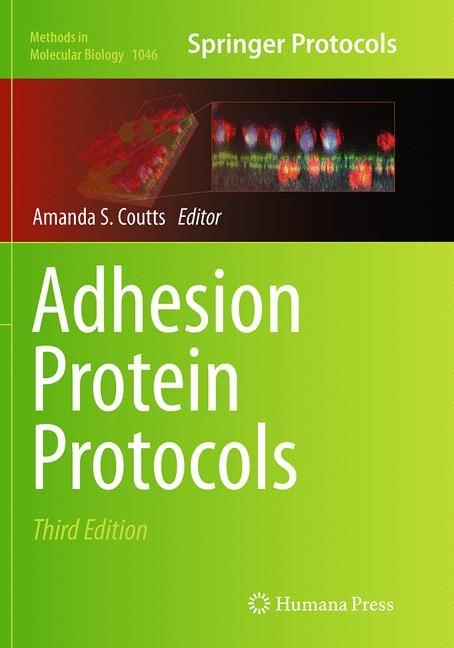 Abbildung von Coutts | Adhesion Protein Protocols | Softcover reprint of the original 3rd ed. 2013 | 2016