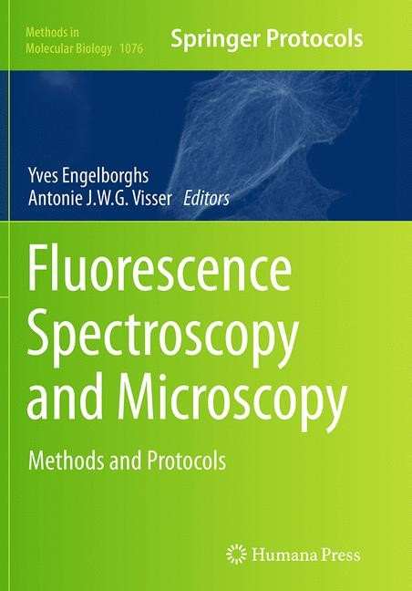 Abbildung von Engelborghs / Visser | Fluorescence Spectroscopy and Microscopy | Softcover reprint of the original 1st ed. 2014 | 2016