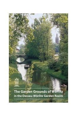 Abbildung von Trauzettel | The Garden Grounds of Wörlitz in the Dessau-Wörlitz Garden Realm | 2016 | 560