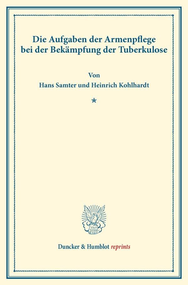 Abbildung von Samter / Kohlhardt | Die Aufgaben der Armenpflege bei der Bekämpfung der Tuberkulose. | 2016