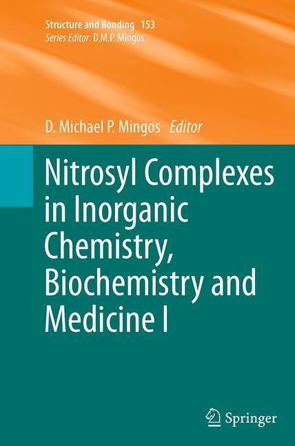 Abbildung von Mingos   Nitrosyl Complexes in Inorganic Chemistry, Biochemistry and Medicine I   Softcover reprint of the original 1st ed. 2014   2016