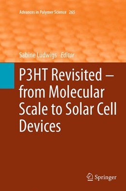 Abbildung von Ludwigs | P3HT Revisited – From Molecular Scale to Solar Cell Devices | Softcover reprint of the original 1st ed. 2014 | 2016 | 265