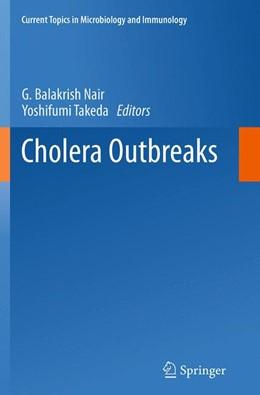 Abbildung von Nair / Takeda | Cholera Outbreaks | Softcover reprint of the original 1st ed. 2014 | 2016 | 379
