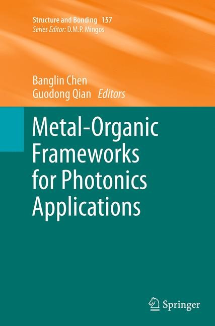 Abbildung von Chen / Qian | Metal-Organic Frameworks for Photonics Applications | Softcover reprint of the original 1st ed. 2014 | 2016