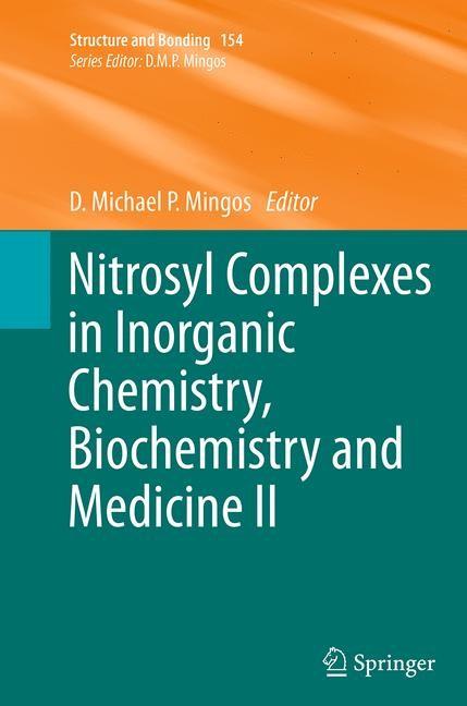 Abbildung von Mingos | Nitrosyl Complexes in Inorganic Chemistry, Biochemistry and Medicine II | Softcover reprint of the original 1st ed. 2014 | 2016