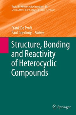 Abbildung von De Proft / Geerlings | Structure, Bonding and Reactivity of Heterocyclic Compounds | Softcover reprint of the original 1st ed. 2014 | 2016
