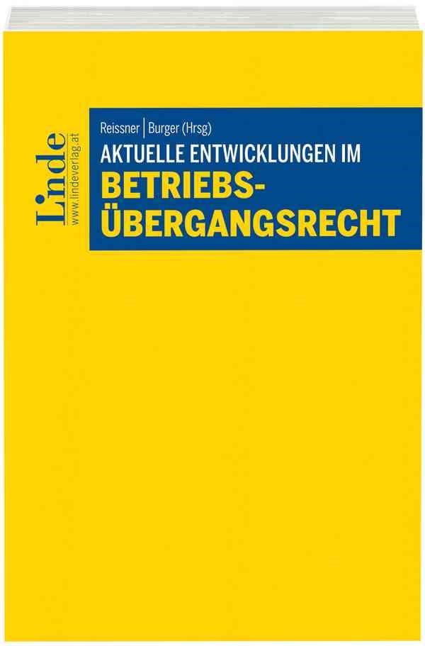 Abbildung von Reissner / Burger | Aktuelle Entwicklungen im Betriebsübergangsrecht | 2016