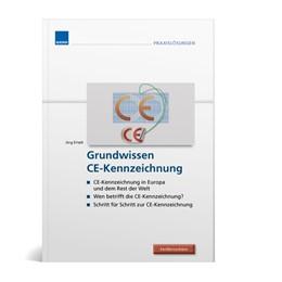 Abbildung von Grundwissen CE-Kennzeichnung   2016   Das kleine 1x1 der CE-Kennzeic...