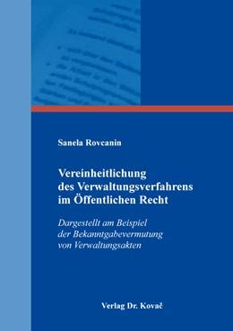 Abbildung von Rovcanin | Vereinheitlichung des Verwaltungsverfahrens im Öffentlichen Recht | 1. Auflage | 2016 | 381 | beck-shop.de
