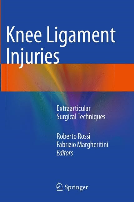 Abbildung von Rossi / Margheritini | Knee Ligament Injuries | Softcover reprint of the original 1st ed. 2014 | 2016