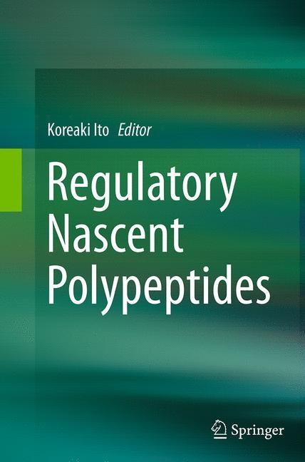 Abbildung von Ito | Regulatory Nascent Polypeptides | Softcover reprint of the original 1st ed. 2014 | 2016
