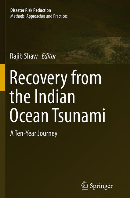 Abbildung von Shaw | Recovery from the Indian Ocean Tsunami | Softcover reprint of the original 1st ed. 2015 | 2016
