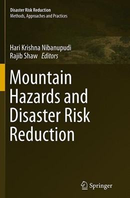 Abbildung von Nibanupudi / Shaw   Mountain Hazards and Disaster Risk Reduction   Softcover reprint of the original 1st ed. 2015   2016