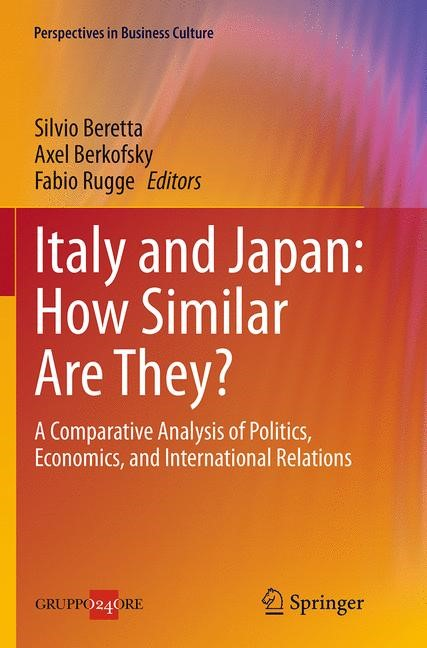 Abbildung von Beretta / Berkofsky / Rugge | Italy and Japan: How Similar Are They? | Softcover reprint of the original 1st ed. 2014 | 2016