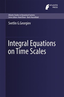 Abbildung von Georgiev | Integral Equations on Time Scales | 1st ed. 2016 | 2016 | 5