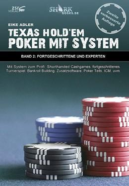 Abbildung von Adler | Texas Hold'em - Poker mit System 2 | 2. Auflage | 2010 | Fortgeschrittene und Experten